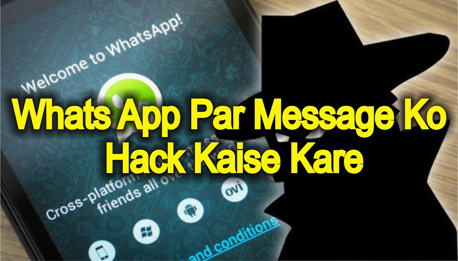 Whatsapp Par Message Ko Hack Kaise Kare in Hindi - Use Whats