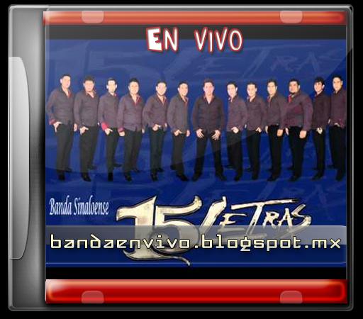 Banda  15 Letras En Vivo Desde Tlaltenco.