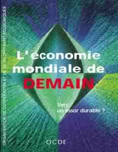 Télécharger Livre Gratuit Économie mondiale de demain pdf