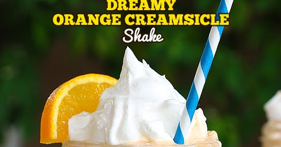 Dreamy Orange Creamsicle Shake
