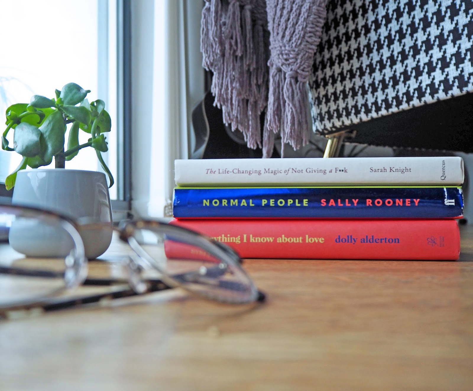 Good Books to Read Sally Rooney Normal People, Dolly Alderton Everything I Know About Love, Sarah Knight How Not To Give A Fuck About Anything