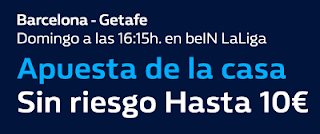 william hill promocion Barcelona vs Getafe 11 febrero