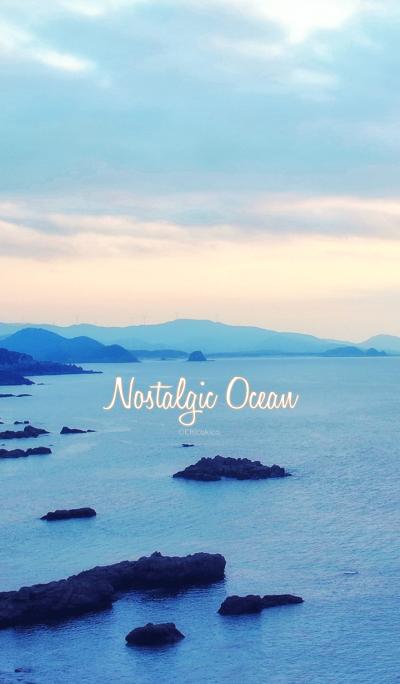 Nostalgic Ocean