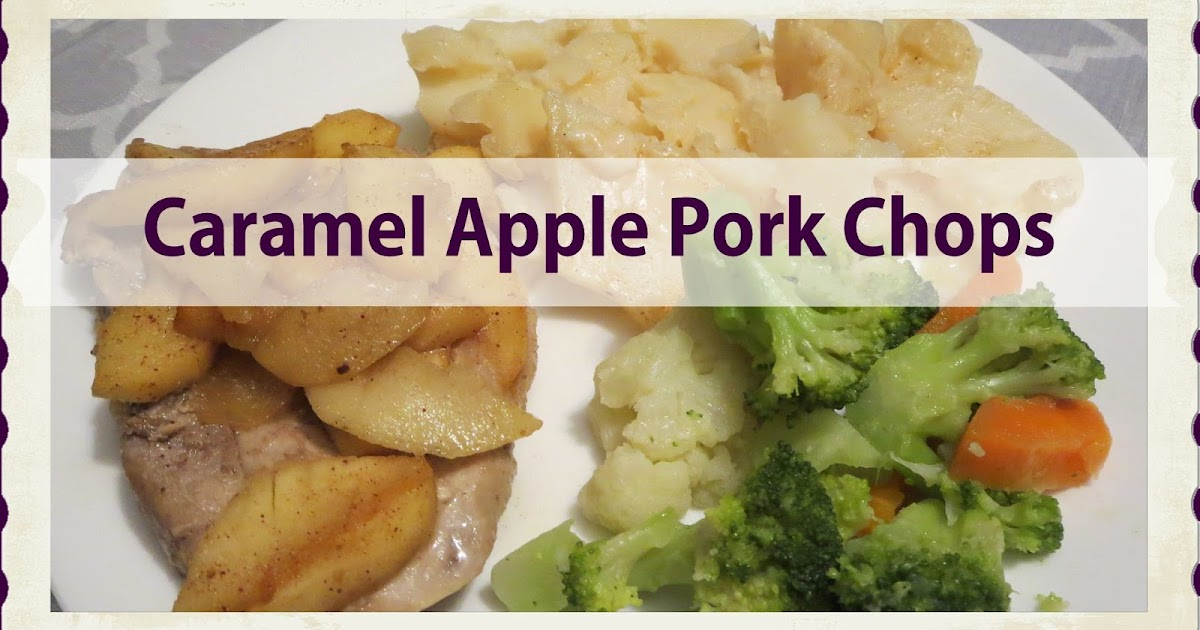 Caramel Apple Pork Chops (video included) #WhatsCookingWednesday