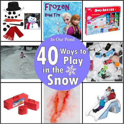 40 Ways to Play in the Snow (Gift Guide) from In Our Pond