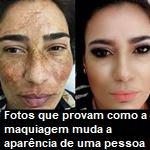 fotos que provam como a maquiagem muda a aparência de uma pessoa