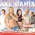 (2004) - Axe Bahia - Vuelve la Onda