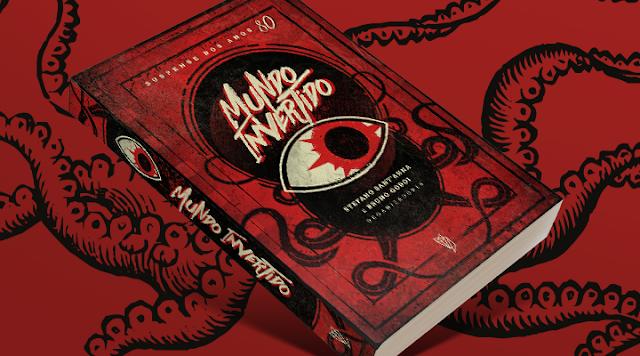 [DIVULGAÇÃO]: Lançamento da antologia Mundo Invertido
