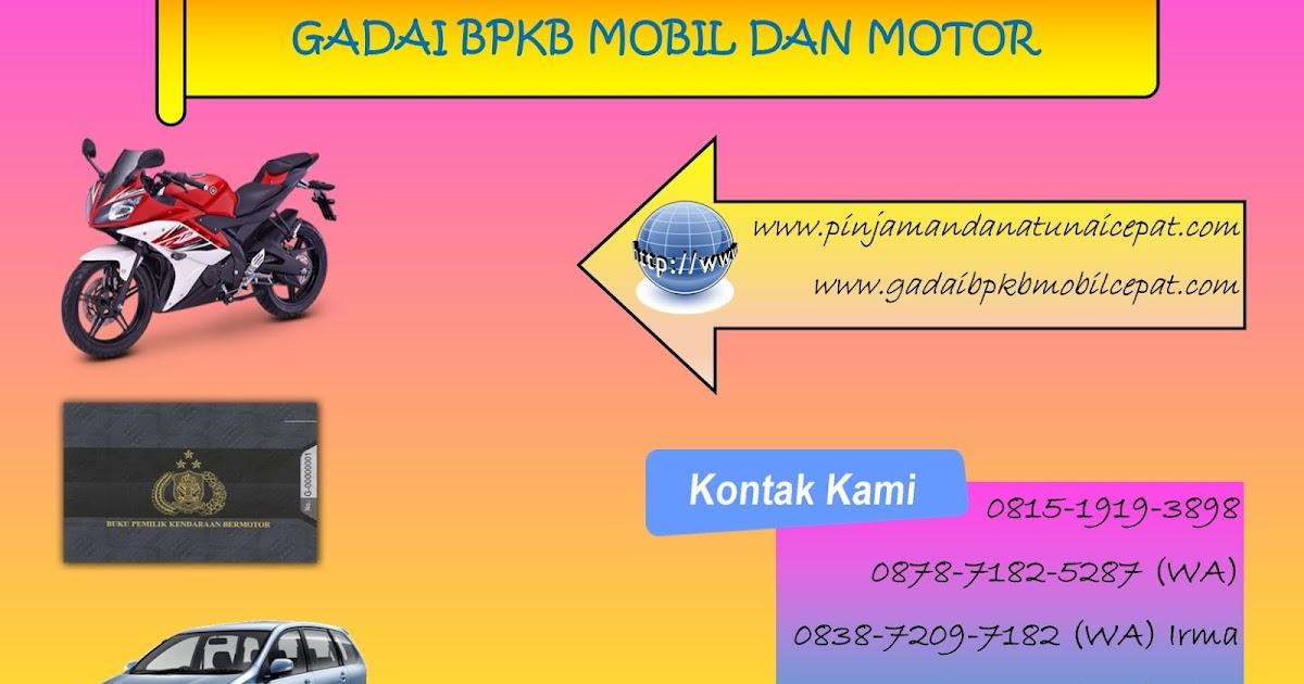 Gadai BPKB Mobil Jakarta Tangerang: PINJAMAN DANA CEPAT ...