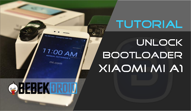 Tutorial Cara unlock bootloader Xiaomi Mi A1 tanpa ribet menunggu SMS