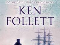 "Resenha: ""Um Lugar Chamado Liberdade"" - Ken Follet"