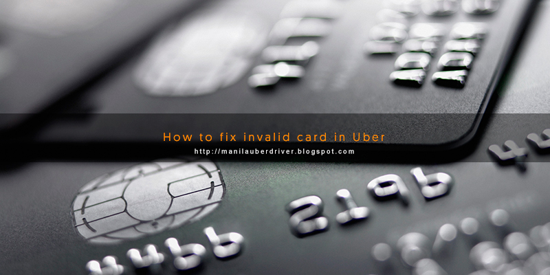 how to fix invalid card in Uber
