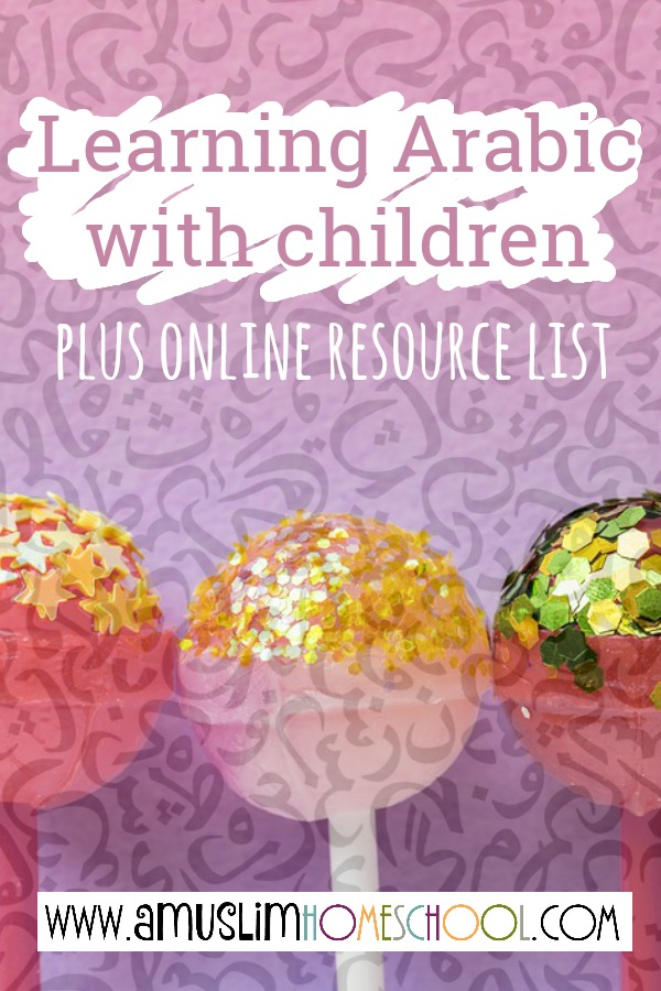 Learning Arabic with children and lists of online arabic learning resources