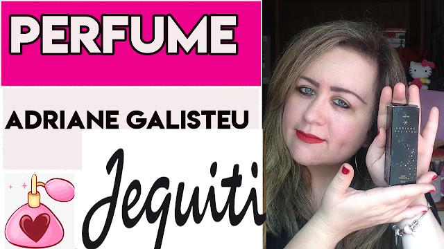 Perfume Adriane Galisteu by Jequiti