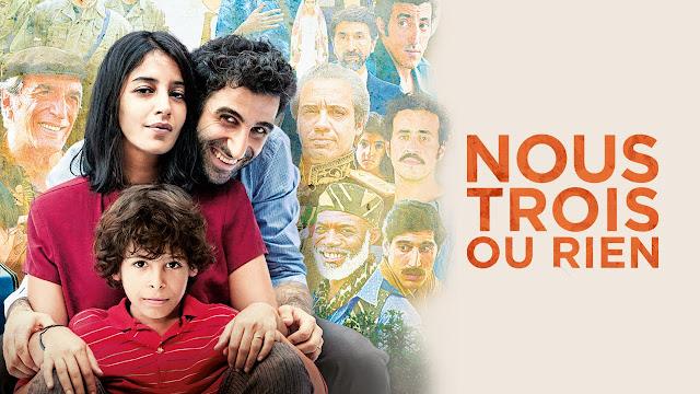 Le film: Nous 3 ou Rien