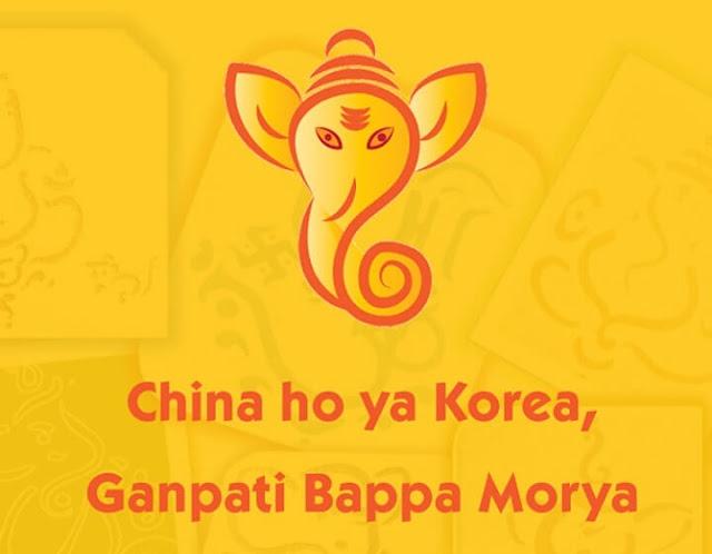 China ho ya Korea Ganpati Bappa Morya