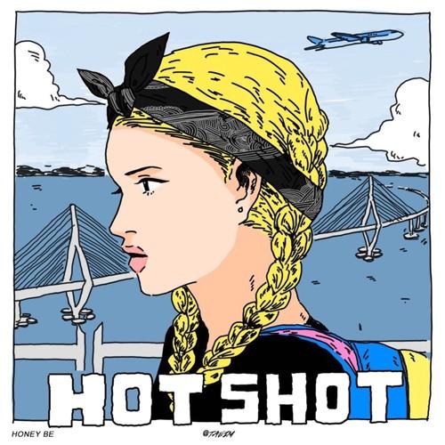 HONEY BE – HOT SHOT – Single