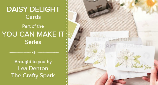 You Can Make It Monday - Daisy Delight Cards from Stampin' Up!