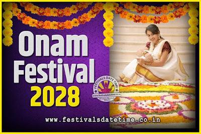 2028 Onam Festival Date and Time, 2028 Thiruvonam, 2028 Onam Festival Calendar