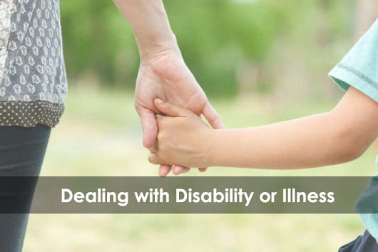 Dealing with Disability or Illness
