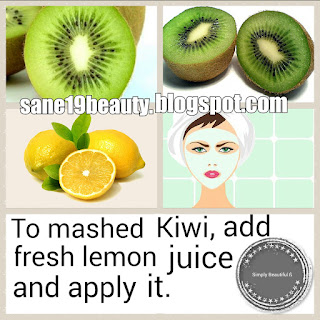 Kiwi-lemon face pack.