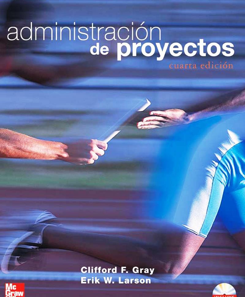 Administraci n de proyectos 4ta edici n clifford f for Oficina de proyectos