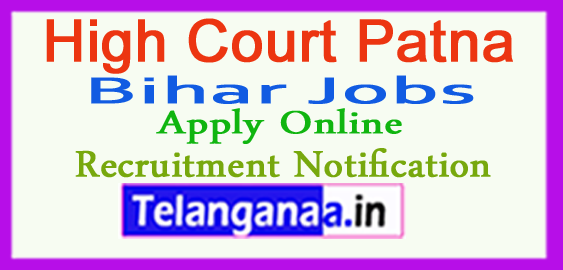 High Court Patna Recruitment Notification 2017 Apply