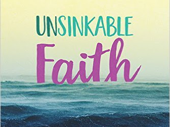 Stay Positive Among The Negatives {Unsinkable Faith Book Review}