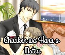 Chuuken wa Hana o Matsu