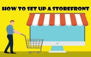 How to Make a Storefront – Online Storefront