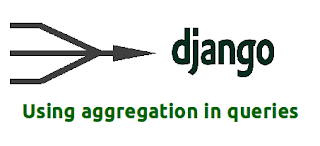 aggregation usage in django queries