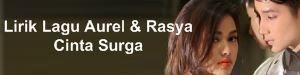Lirik Lagu Aurel & Rasya - Cinta Surga