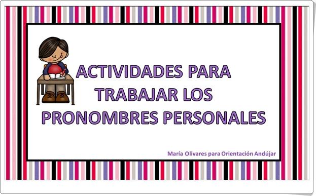"""""""Actividades para trabajar los pronombres personales"""" (Lengua de Educación Primaria)"""