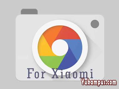 Download Google Camera Xiaomi Redmi Efek Potrait - YuKampus