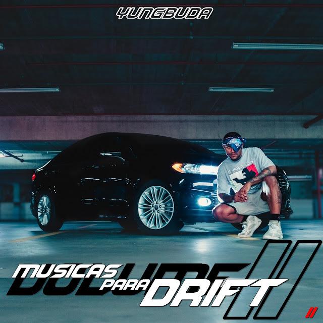 Yung Buda lança 'Músicas para Drift Vol II'