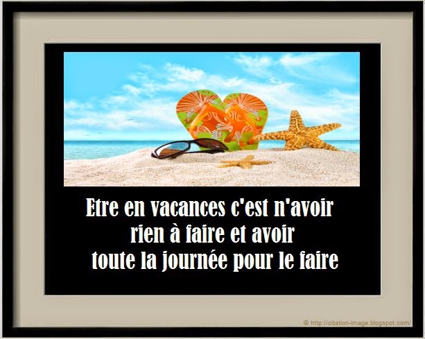 Top Une belle citation sur les vacances ~ Citation en image : photo  QT76
