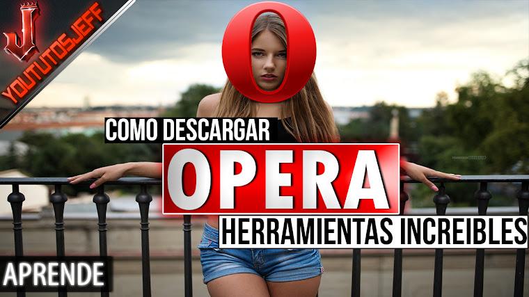 Como Descargar Navegador Opera en ESPAÑOL | HERRAMIENTAS INCREIBLES