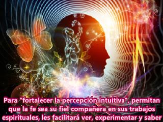 Está bien entendido que para fortalecer la percepción intuitiva, ya sea que utilicen meditación o la lógica, ambos conceptos no siempre son aplicables directamente al Espíritu o Dios.