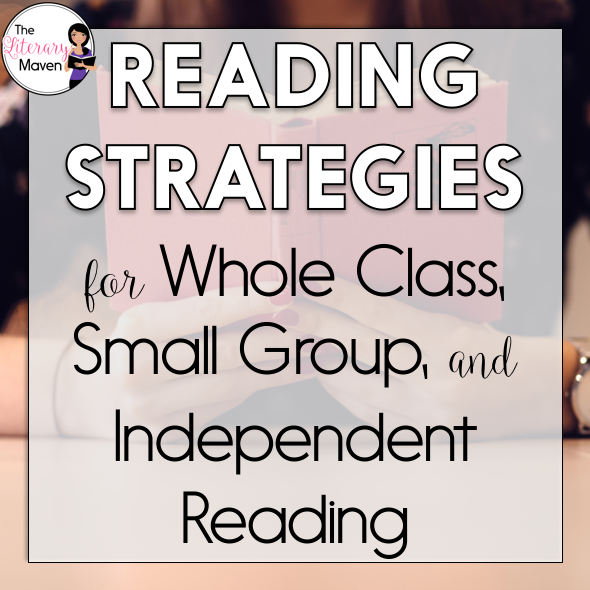 Reading Strategies For Whole Class Small Group And Independent