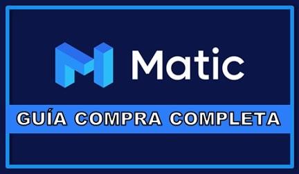 Comprar y Guardar en Monedero Criptomoneda MATIC Network