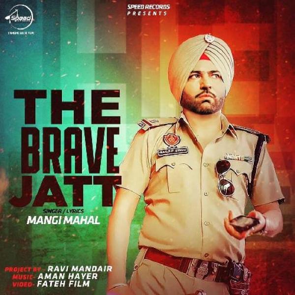 The Brave Jatt
