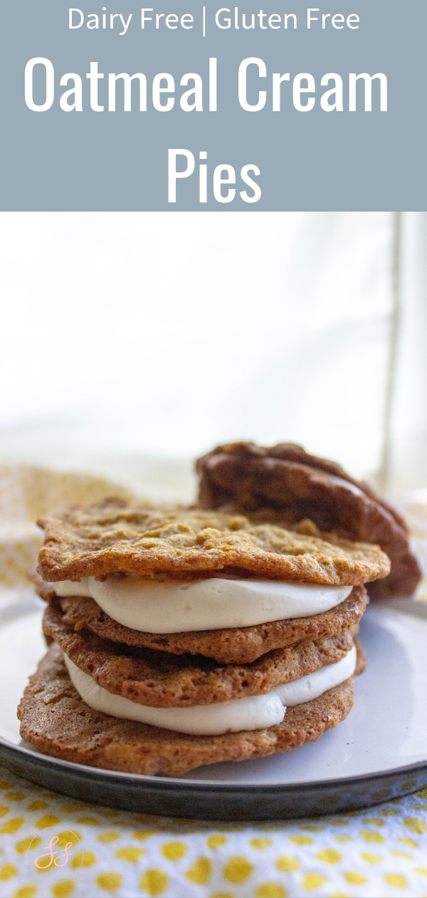Gluten Free and Dairy Free Oatmeal Cream Pies