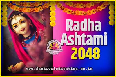 2048 Radha Astami Pooja Date and Time, 2048 Radha Astami Calendar