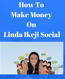 3 Ways To Make Money  with LindaIkejiSocial.com