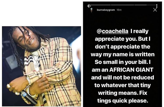 Burna Boy Calls Out Coachella For Writing His Name in Tiny Fonts, Asks Them To Fix It!