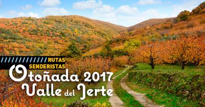 Senderismo en la Otoñada 2017. Valle del Jerte
