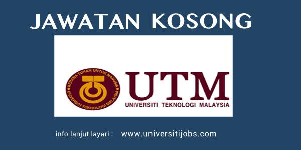 Jawatan Kosong Universiti Teknologi Malaysia 2016