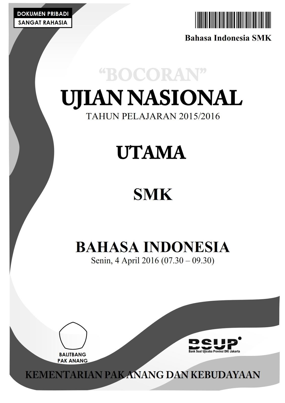 Berbagi Dan Belajar Bocoran Soal Un Bahasa Indonesia Smk 2016