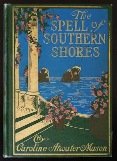 Early Italy Guidebook 'The Spell of Southern Shores' 1914