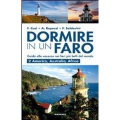 Dormire in un Faro!! Guida alle vacanze nei fari più belli del mondo
